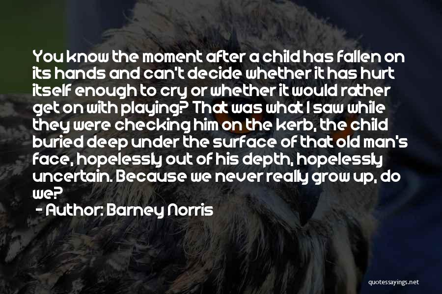 Buried Child Quotes By Barney Norris