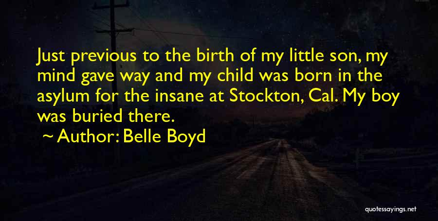 Buried Child Quotes By Belle Boyd
