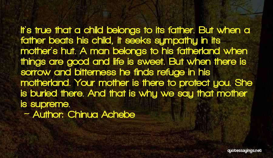 Buried Child Quotes By Chinua Achebe