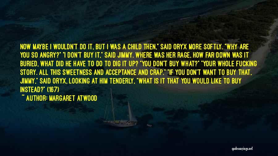 Buried Child Quotes By Margaret Atwood