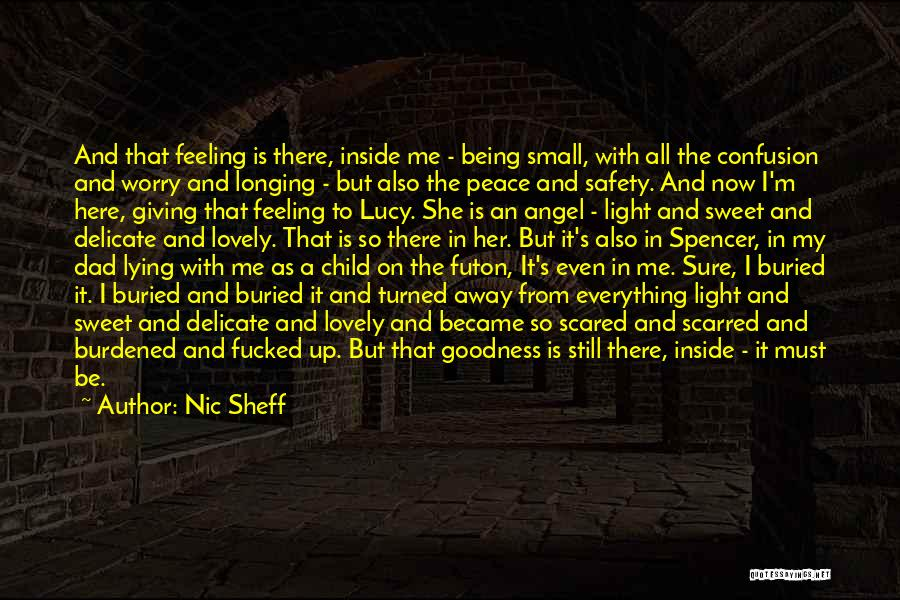 Buried Child Quotes By Nic Sheff