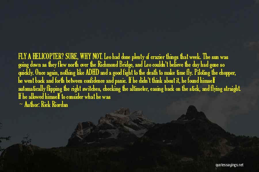 Burn A Bridge Quotes By Rick Riordan