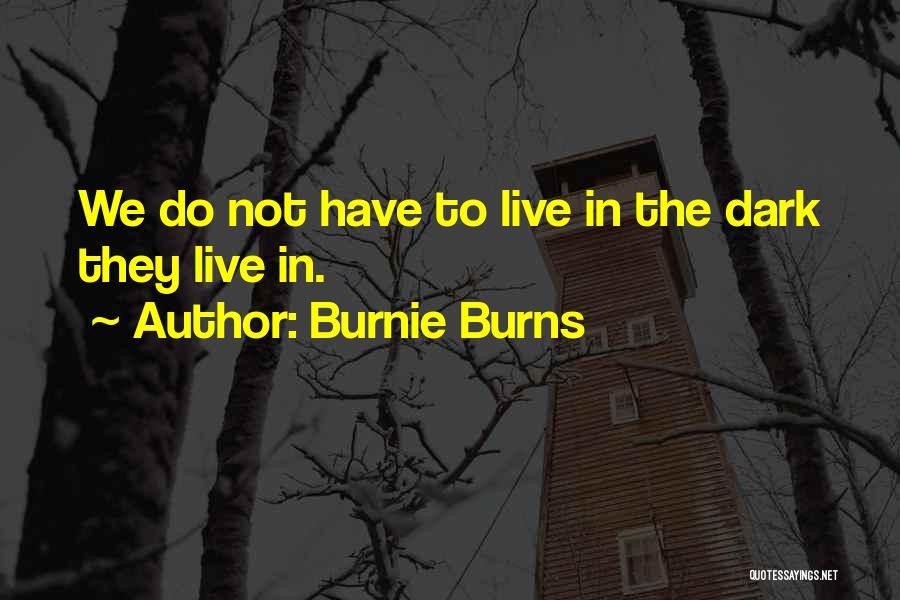 Burnie Burns Quotes 1047427