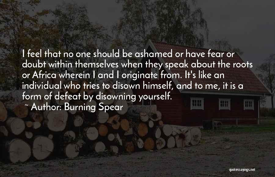 Burning Spear Quotes 1832577