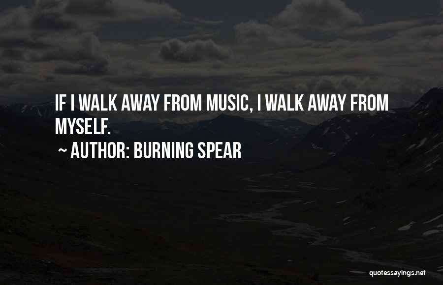 Burning Spear Quotes 291039