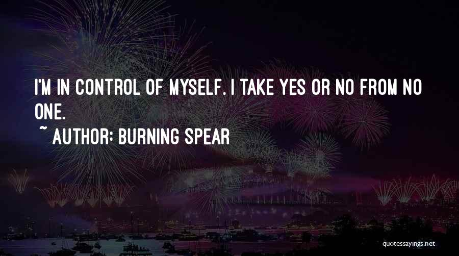 Burning Spear Quotes 415705