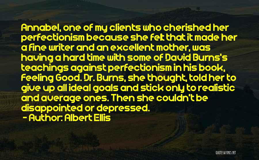Burns Quotes By Albert Ellis
