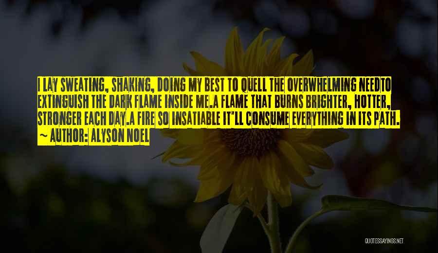 Burns Quotes By Alyson Noel