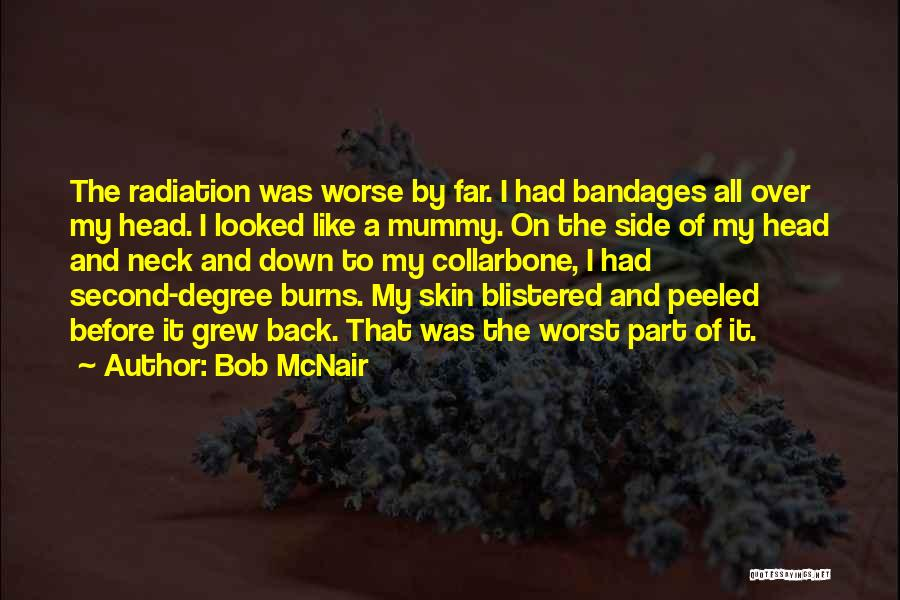 Burns Quotes By Bob McNair