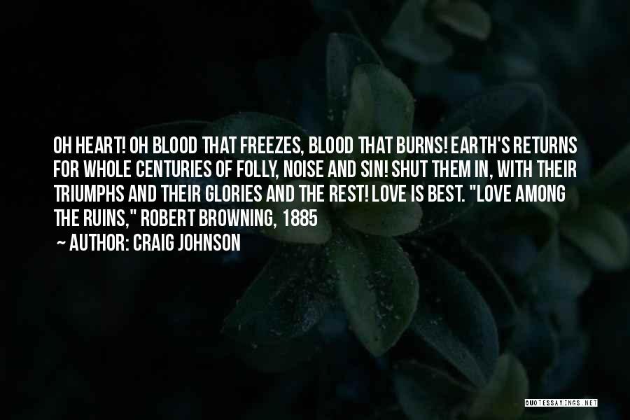 Burns Quotes By Craig Johnson