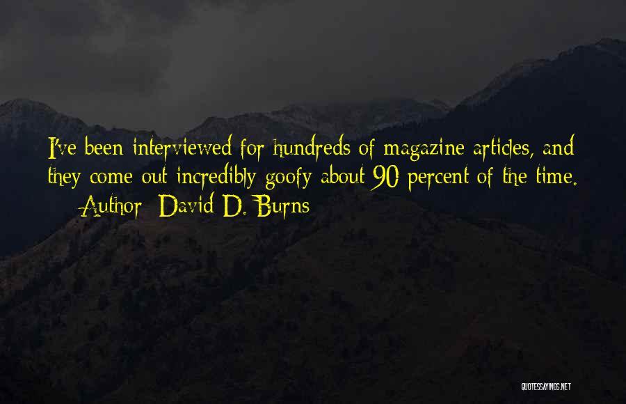 Burns Quotes By David D. Burns