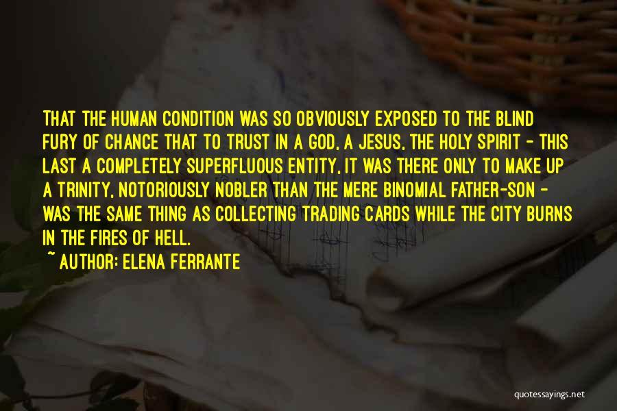 Burns Quotes By Elena Ferrante