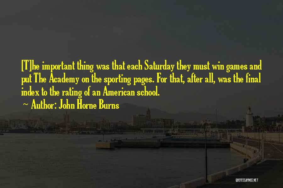 Burns Quotes By John Horne Burns