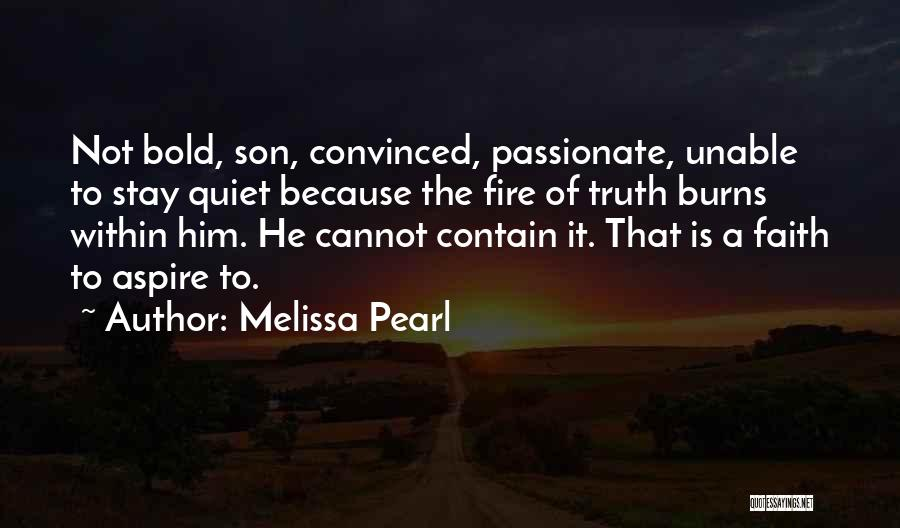 Burns Quotes By Melissa Pearl