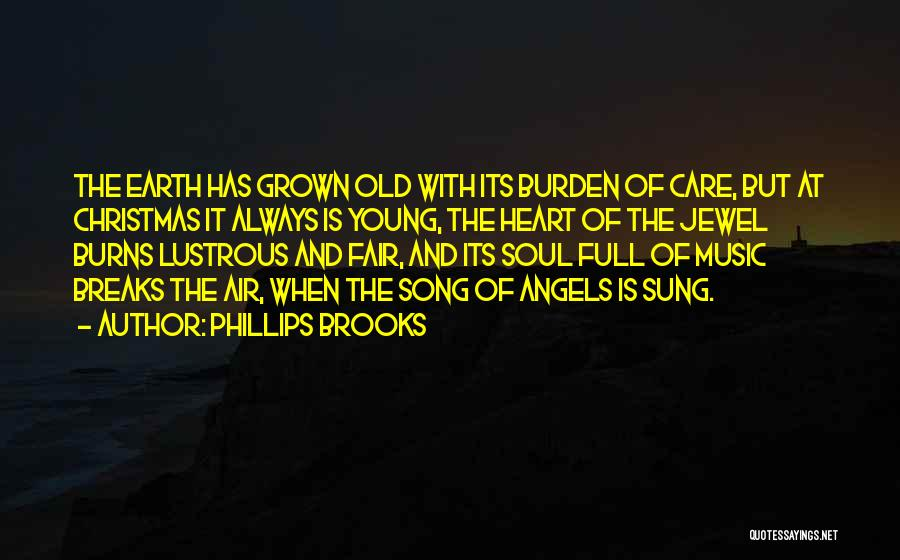Burns Quotes By Phillips Brooks