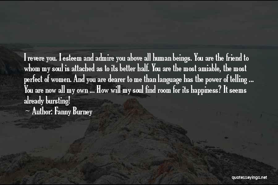 Bursting With Happiness Quotes By Fanny Burney