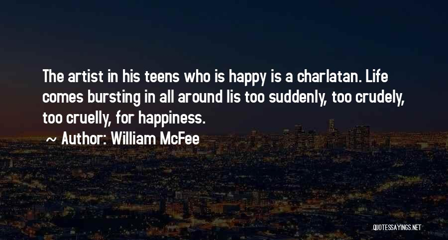 Bursting With Happiness Quotes By William McFee