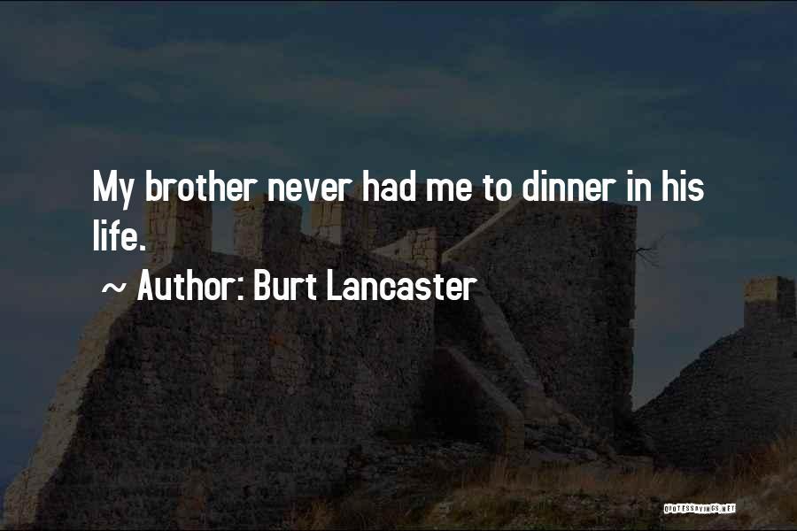 Burt Lancaster Quotes 1355159
