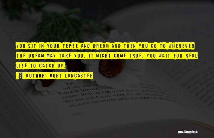 Burt Lancaster Quotes 1553598