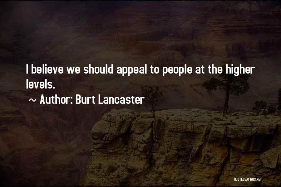 Burt Lancaster Quotes 1728533
