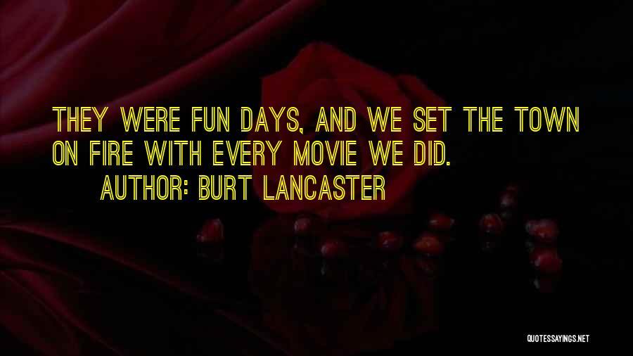 Burt Lancaster Quotes 2000118