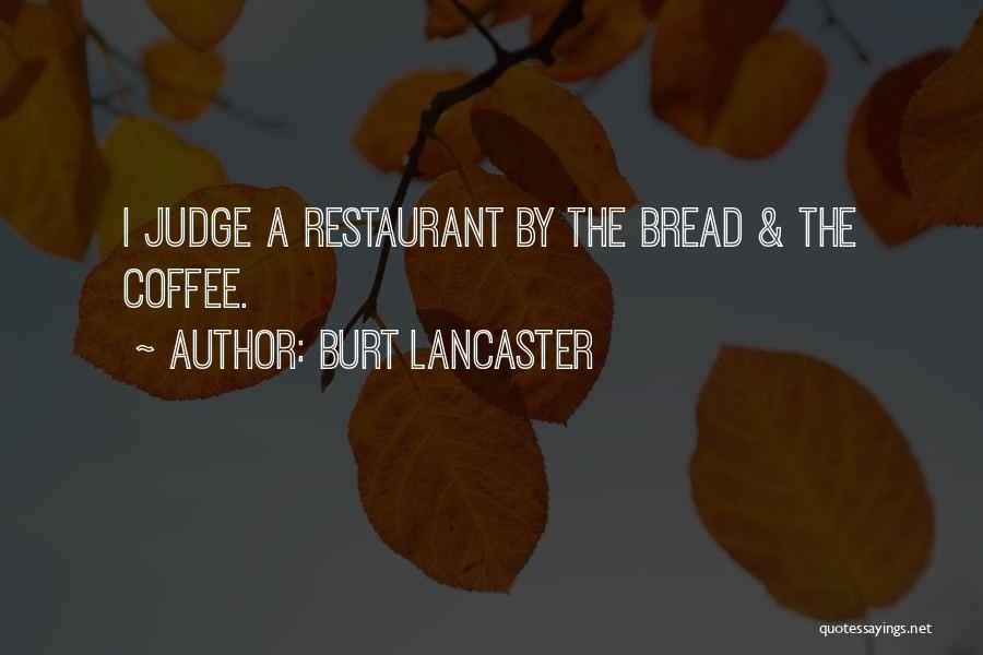 Burt Lancaster Quotes 2164645