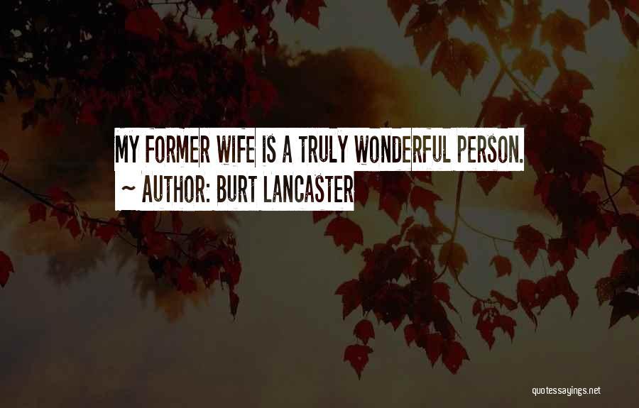Burt Lancaster Quotes 2217025