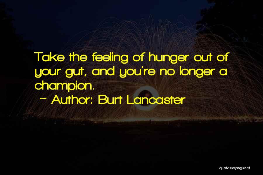 Burt Lancaster Quotes 2248322