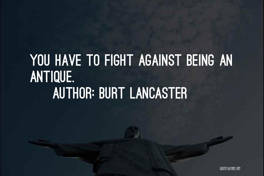 Burt Lancaster Quotes 262163