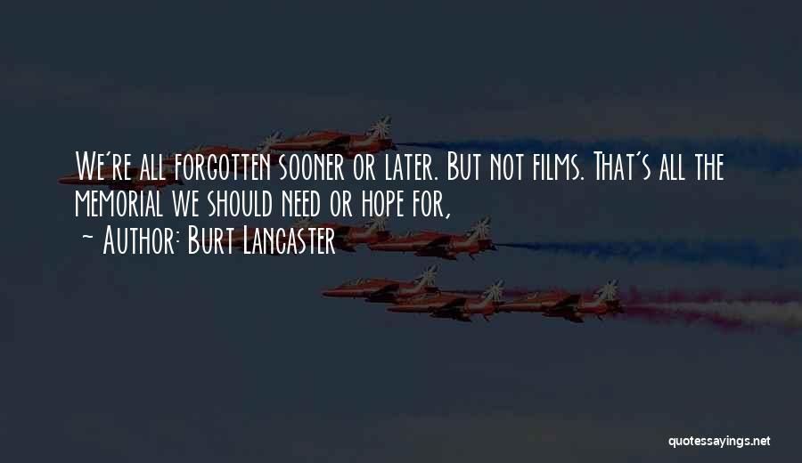 Burt Lancaster Quotes 529363