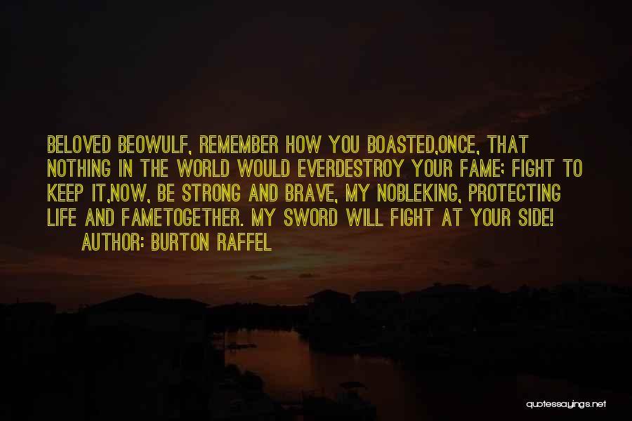 Burton Raffel Quotes 1352928