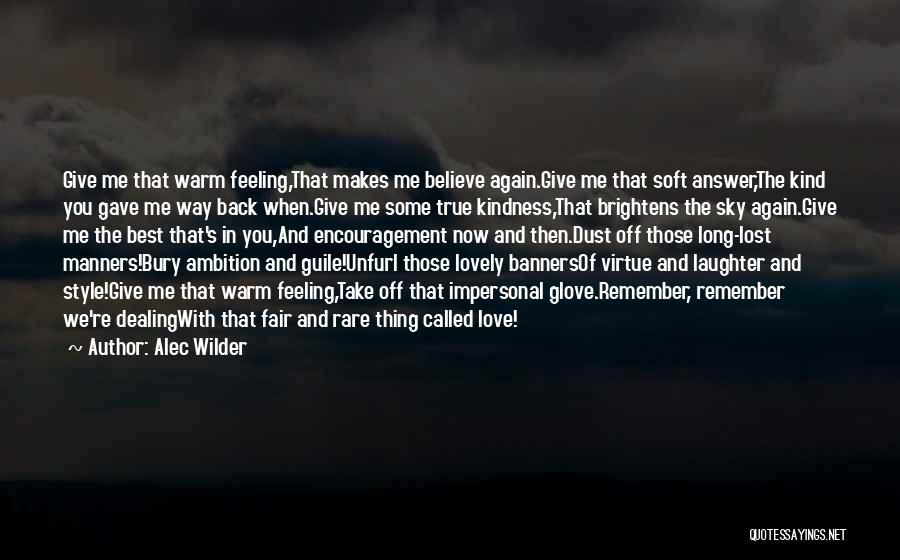 Bury Love Quotes By Alec Wilder