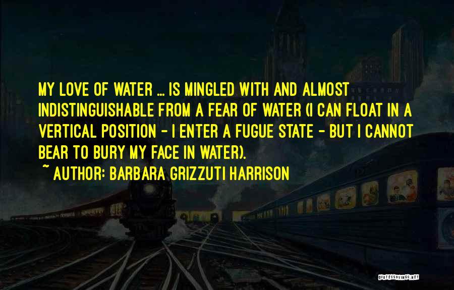 Bury Love Quotes By Barbara Grizzuti Harrison