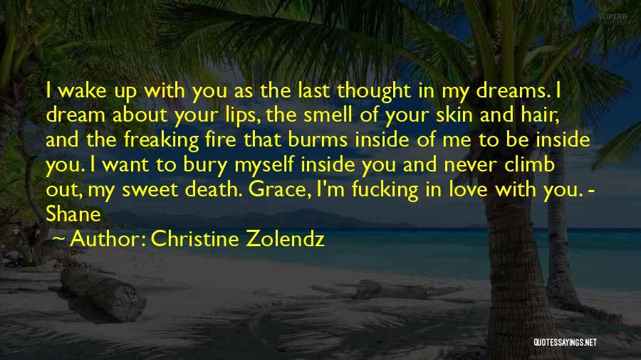 Bury Love Quotes By Christine Zolendz