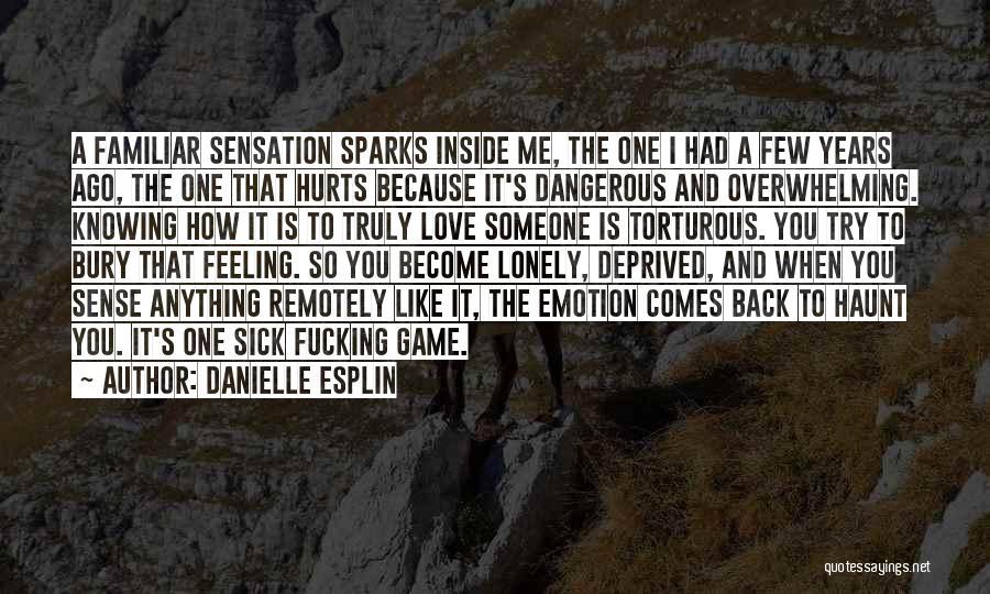 Bury Love Quotes By Danielle Esplin