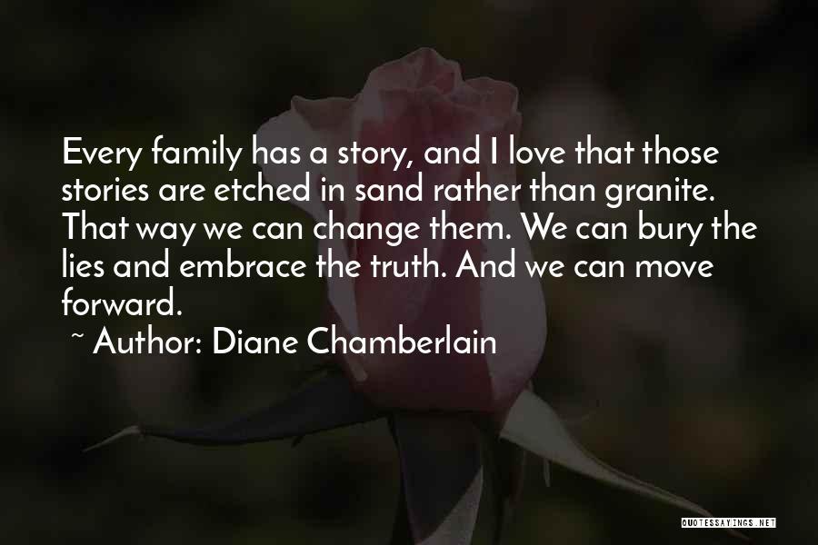 Bury Love Quotes By Diane Chamberlain