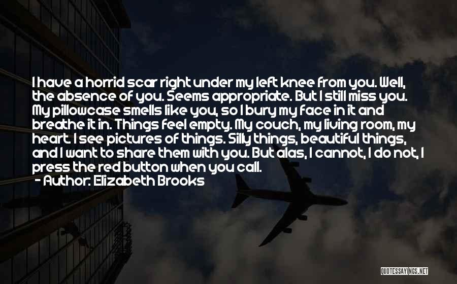 Bury Love Quotes By Elizabeth Brooks