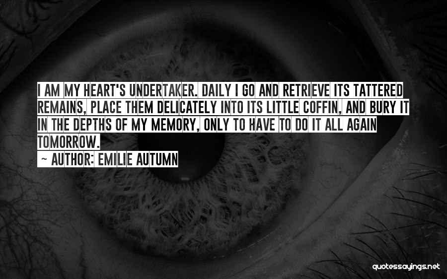 Bury Love Quotes By Emilie Autumn