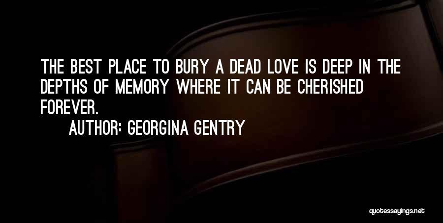 Bury Love Quotes By Georgina Gentry