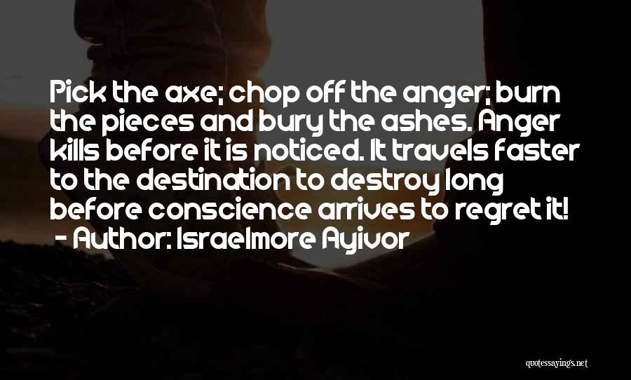 Bury Love Quotes By Israelmore Ayivor