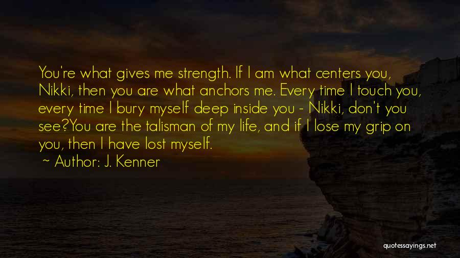 Bury Love Quotes By J. Kenner