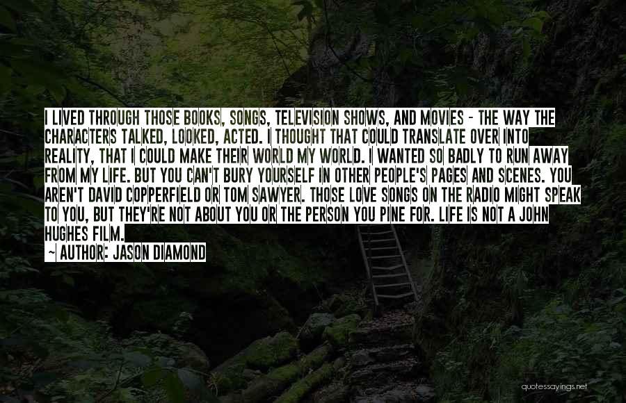 Bury Love Quotes By Jason Diamond
