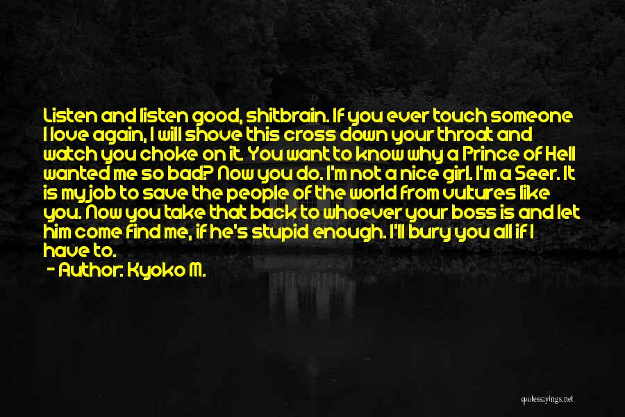 Bury Love Quotes By Kyoko M.