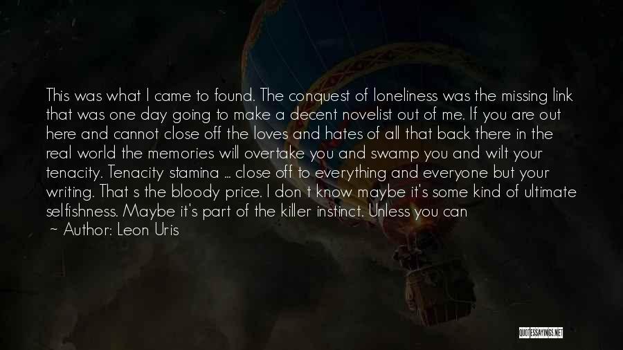 Bury Love Quotes By Leon Uris