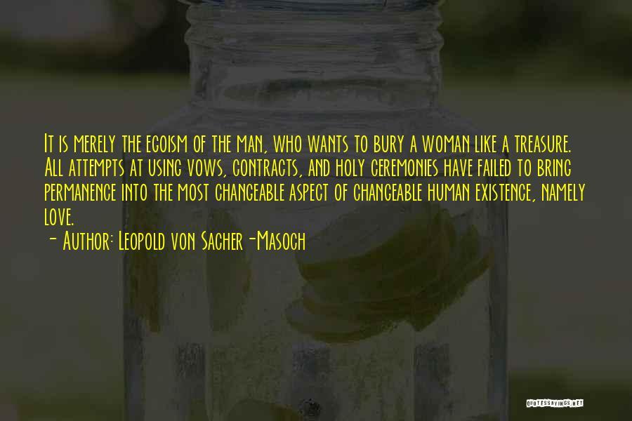 Bury Love Quotes By Leopold Von Sacher-Masoch
