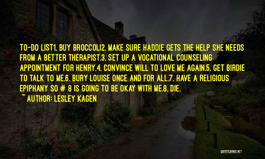 Bury Love Quotes By Lesley Kagen