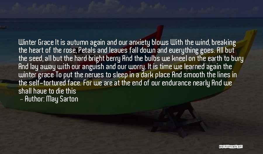 Bury Love Quotes By May Sarton