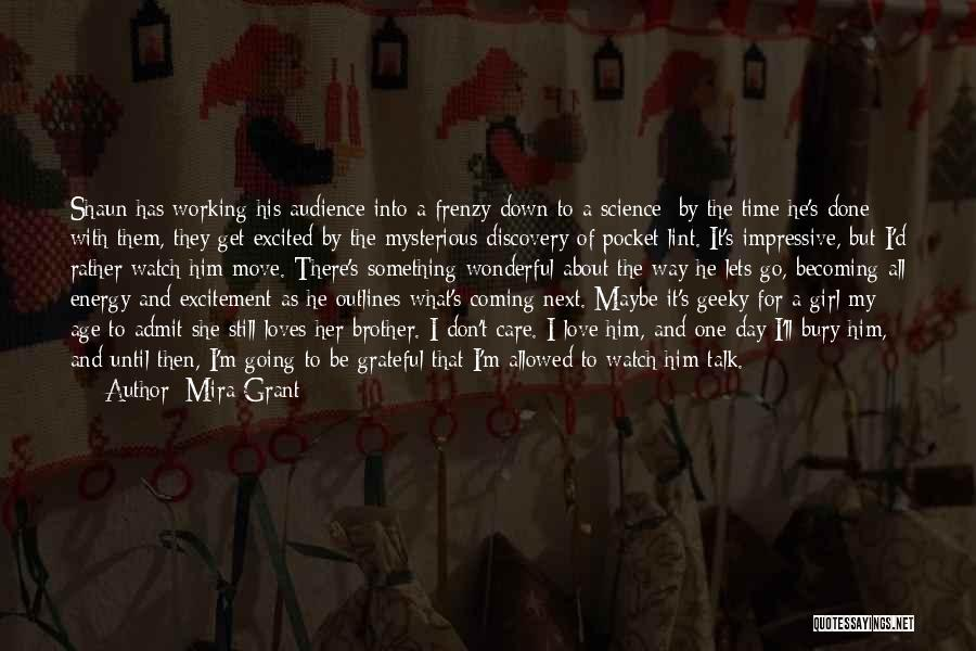 Bury Love Quotes By Mira Grant