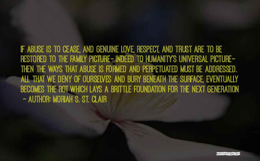 Bury Love Quotes By Moriah S. St. Clair