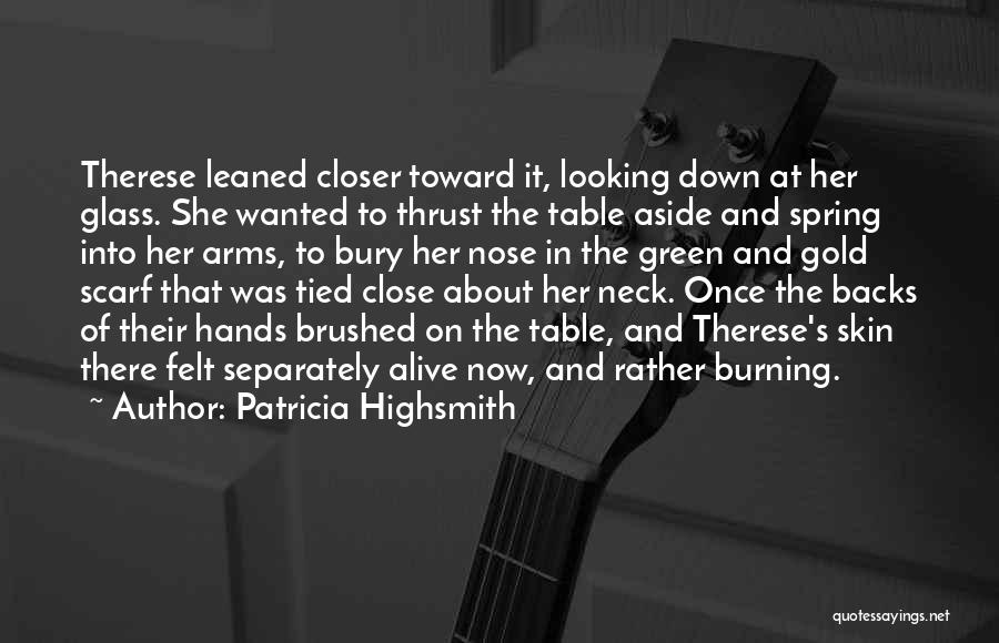 Bury Love Quotes By Patricia Highsmith